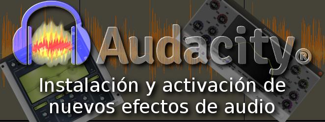 añadir nuevos efectos y filtros a audacity